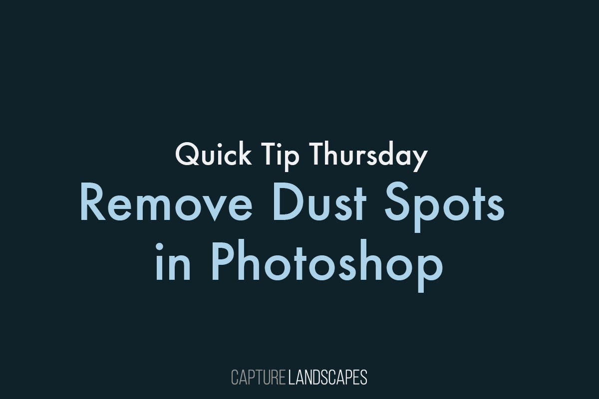 Remove Dust Spots in Photoshop