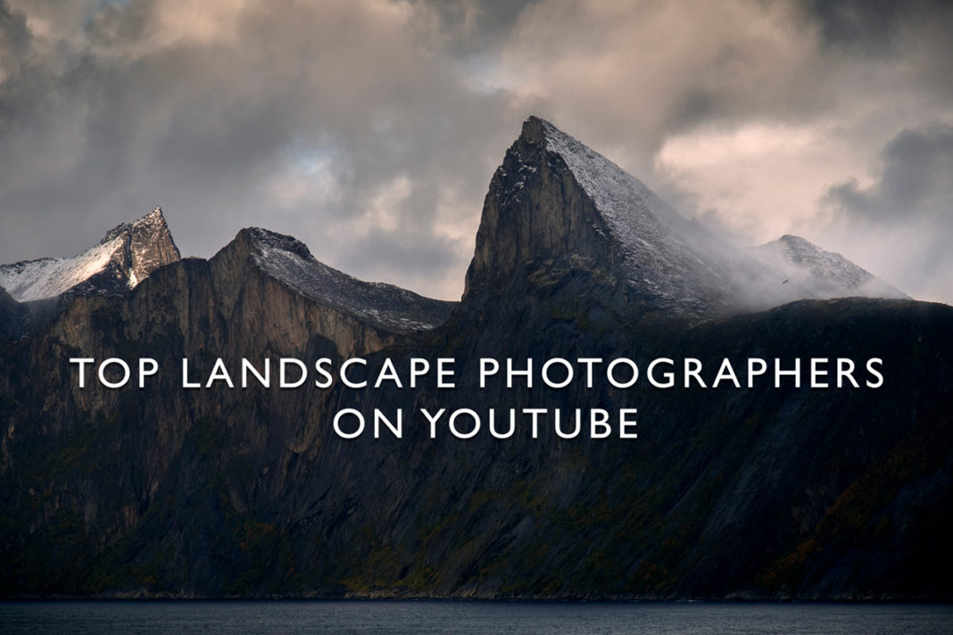 Top landscape photographers on YouTube