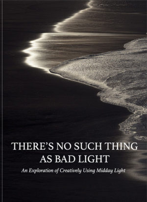 There's No Such Thing as Bad Light - Mockup